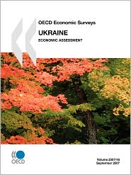 OECD Economic Surveys: Ukraine 2007 - OECD Publishing