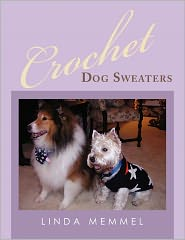 Crochet Dog Sweaters - Linda Memmel