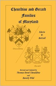 Cheseldine And Gerard Families Of Maryland - Edwin W. Beitzell
