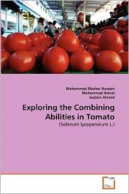 Exploring The Combining Abilities In Tomato - Muhammad Mazhar Hussain, Muhammad Azmat, Saqlain Ahmed