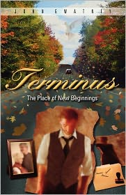 Terminus: The Place of New Beginnings - John Gwatney
