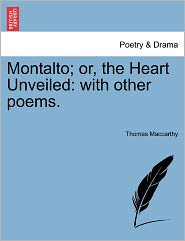Montalto; Or, The Heart Unveiled - Thomas Maccarthy