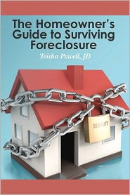 The Homeowner's Guide to Surviving Foreclosure - Teisha Powell