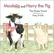 Moolajig And Harry The Pig - Tina Pauline Vincent