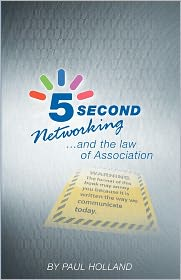 5 Second Networking: And the law of Association - Paul Holland