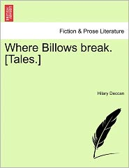 Where Billows Break. [Tales.]