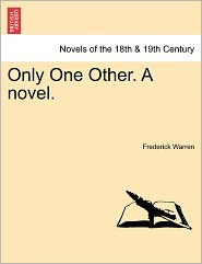 Only One Other. A Novel. - Frederick Warren