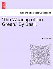 'The Wearing of the Green.' By Basil.