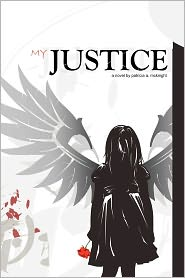 My Justice - Patricia A. Mcknight