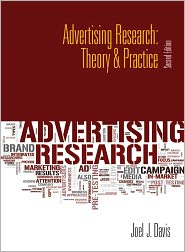 Advertising Research: Theory and Practice - Joel J. Davis