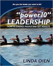 Power10 Leadership: How to Engage People and Get Results - Linda Oien