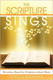 The Scripture Sings - Patricia Browning