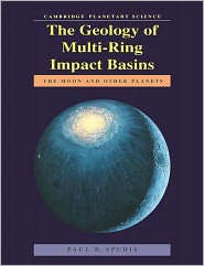 The Geology of Multi-Ring Impact Basins: The Moon and Other Planets - Paul D. Spudis