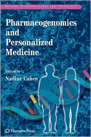 Pharmacogenomics and Personalized Medicine - Nadine Cohen (Editor)