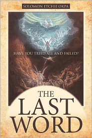 The Last Word - Solomon Etchie Okpa