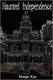 Haunted Independence - Margie Kay