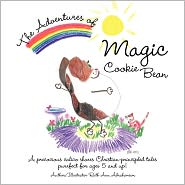 The Adventures Of Magic Cookie Bean - Ruth Ann Abrahamson