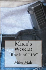 Mike's World: Book of Life - Mike Mah