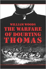 The Warfare Of Doubting Thomas - William Woods