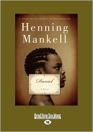 Daniel - Henning Mankell, Steven T. Murray (Translator)