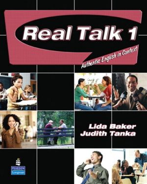 Real Talk 1: Authentic English in Context (Student Book and Classroom Audio CD)