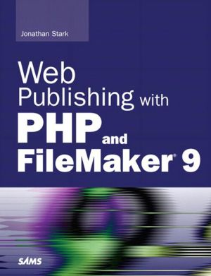 Web Publishing with PHP and FileMaker 9 (Adobe Reader) - Jonathan Stark