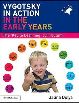 Vygotsky in Action in the Early Years - Galina Dolya