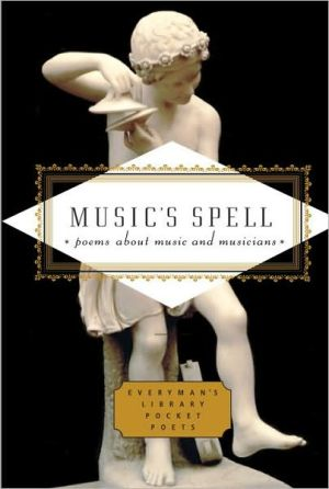 Music's Spell: Poems about Music and Musicians - Emily Fragos (Editor)