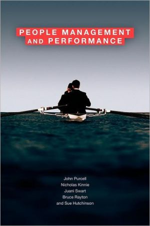 People Management and Performance - John Purcell, Susan Hutchinson, Nicholas Kinnie, Juani Swart, Bruce Rayton