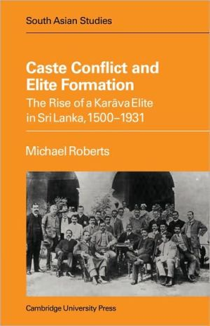Caste Conflict Elite Formation - Michael Roberts, Jay Roberts