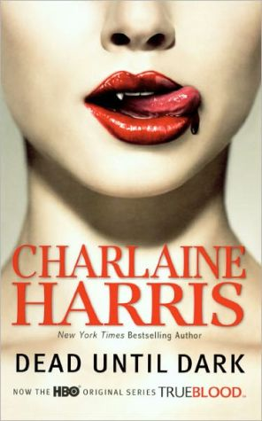 Dead until Dark (Sookie Stackhouse / Southern Vampire Series #1) (Turtleback School & Library Binding Edition) - Charlaine Harris