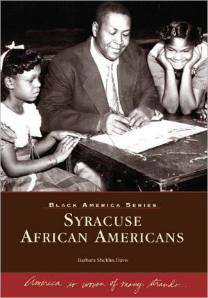 Syracuse, New York African Americans (Black America Series) - Barbara Sheklin Davis, Vanessa Johnson
