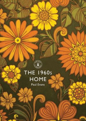 The 1960s Home - Paul Evans