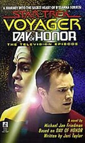 Star Trek Voyager: Day of Honor: The Television Episode - Michael Jan Friedman