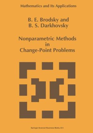 Nonparametric Methods in Change Point Problems - E. Brodsky, B.S. Darkhovsky