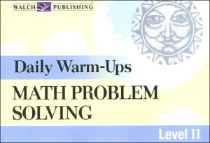 Daily Warm-Ups: Math Problem Solving Level II