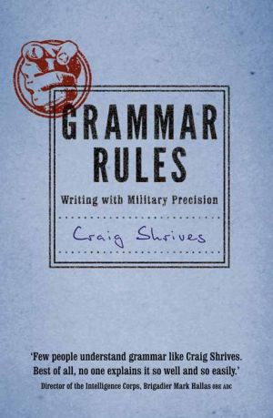 General Rules: Writing with Military Precision