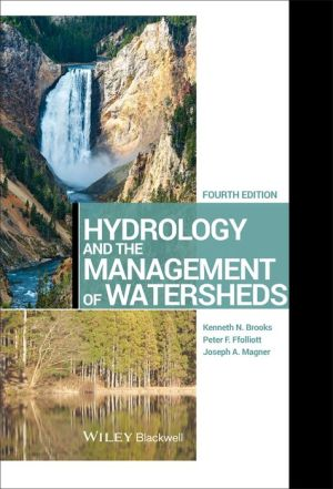 Hydrology and the Management of Watersheds - Kenneth N. Brooks, Peter F. Ffolliott, Joseph A. Magner