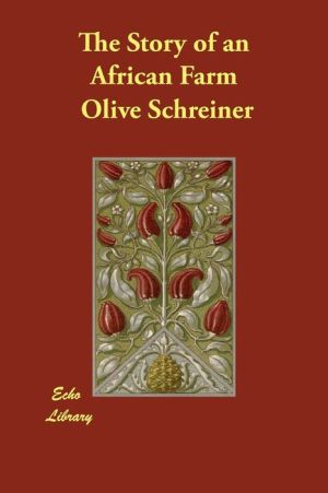 Story of an African Farm - Olive Schreiner