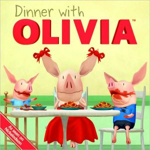 Dinner with Olivia - Emily Sollinger, Guy Wolek (Illustrator), Ian Falconer
