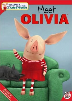 Meet Olivia - Maggie Testa, Drew Rose (Illustrator), Ian Falconer