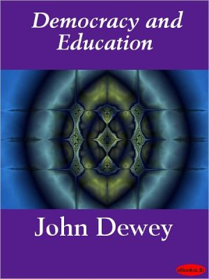 Democracy and Education - John Dewey