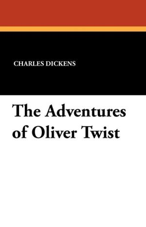 The Adventures Of Oliver Twist - Charles Dickens