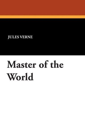 Master of the World - Jules Verne