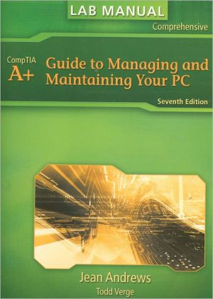 Lab Manual for Andrews' A+ Guide to Managing & Maintaining Your PC - Jean Andrews