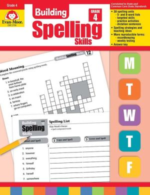 Building Spelling Skills, Grade 4 - Evan-Moor Educational Publishers, Sharman Wurst
