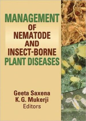 Management of Nematode and Insect-Borne Plant Diseases - K.G. Mukerji (Editor), Geeta Saxena (Editor)