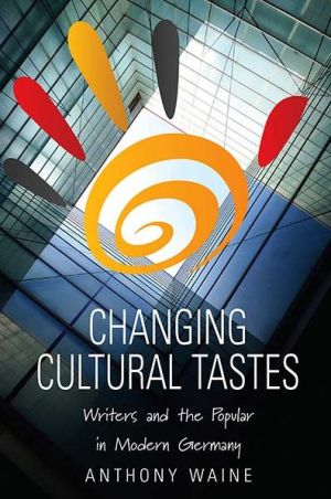 Changing Cultural Tastes - A Waine, A. Waine