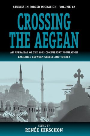 Crossing The Aegean - R Hirschon (Editor)