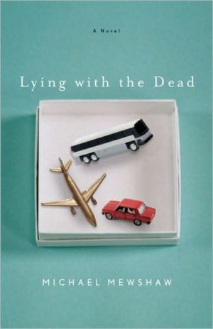 Lying with the Dead - Michael Mewshaw